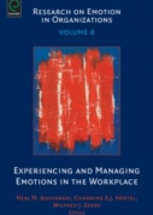 Обложка книги  - Experiencing and Managing Emotions in the Workplace