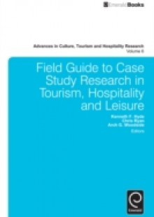Обложка книги  - Field Guide to Case Study Research in Tourism, Hospitality and Leisure