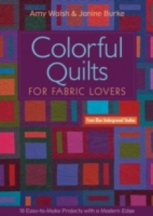 Обложка книги  - Colorful Quilts for Fabric Lovers