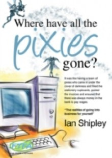 Обложка книги  - Where Have All the Pixies Gone?