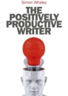 Обложка книги  - Positively Productive Writer