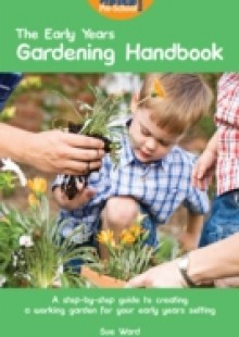 Обложка книги  - Early Years Gardening Handbook