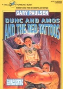 Обложка книги  - DUNC AND AMOS AND THE RED TATTOOS