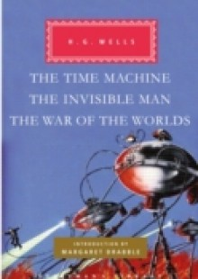 Обложка книги  - Time Machine, The Invisible Man, The War of the Worlds