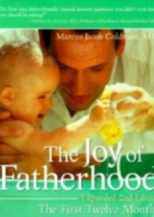 Обложка книги  - Joy of Fatherhood, Expanded 2nd Edition
