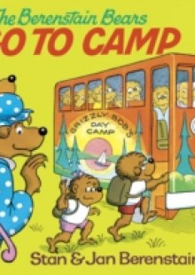 Обложка книги  - Berenstain Bears Go to Camp