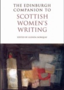 Обложка книги  - Edinburgh Companion to Scottish Women's Writing