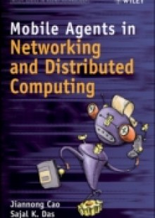 Обложка книги  - Mobile Agents in Networking and Distributed Computing