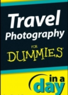 Обложка книги  - Travel Photography In A Day For Dummies