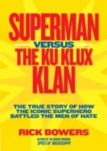 Обложка книги  - Superman versus the Ku Klux Klan