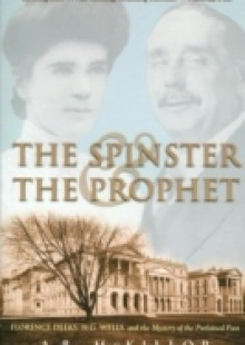 Обложка книги  - Spinster and the Prophet