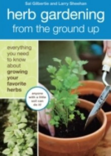 Обложка книги  - Herb Gardening from the Ground Up