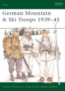Обложка книги  - German Mountain & Ski Troops 1939 45