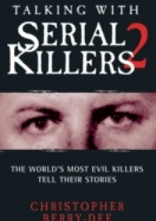 Обложка книги  - Talking With Serial Killers 2