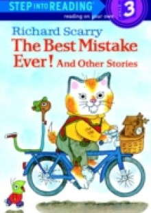 Обложка книги  - Richard Scarry's The Best Mistake Ever! and Other Stories