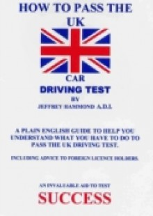 Обложка книги  - How To Pass The UK Car Driving Test