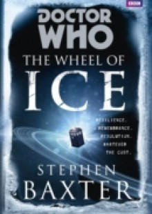 Обложка книги  - Doctor Who: The Wheel of Ice