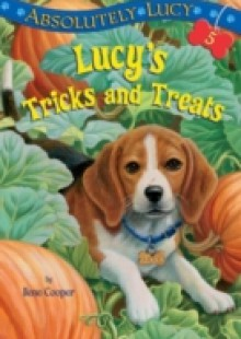 Обложка книги  - Absolutely Lucy #5: Lucy's Tricks and Treats