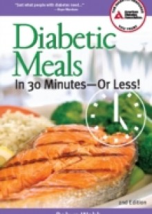 Обложка книги  - Diabetic Meals in 30 Minutes or Less!