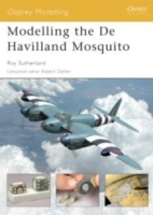 Обложка книги  - Modelling the De Havilland Mosquito
