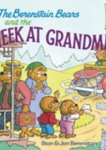 Обложка книги  - Berenstain Bears and the Week at Grandma's