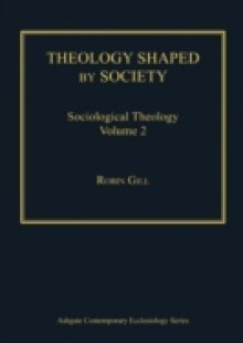 Обложка книги  - Theology Shaped by Society