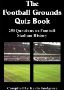 Обложка книги  - Football Grounds Quiz Book