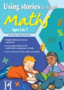 Обложка книги  - Using Stories to Teach Maths Ages 4 to 7