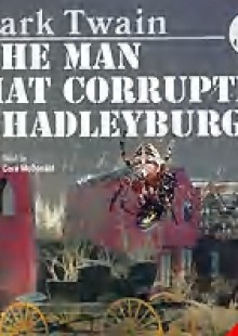 Обложка книги  - The Man That Corrupted Hadleyburg