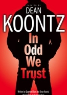 Обложка книги  - In Odd We Trust (Odd Thomas Graphic Novel)