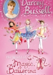 Обложка книги  - Darcey Bussell's World of Magic Ballerina