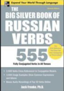 Обложка книги  - Big Silver Book of Russian Verbs, 2nd Edition