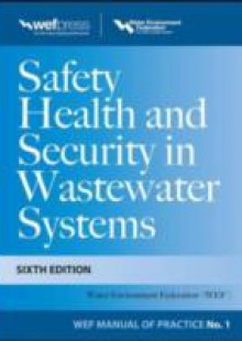 Обложка книги  - Safety Health and Security in Wastewater Systems, Sixth Edition, MOP 1