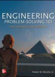 Обложка книги  - Engineering Problem-Solving 101: Time-Tested and Timeless Techniques