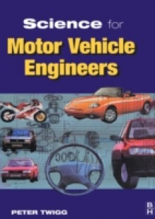 Обложка книги  - Science for Motor Vehicle Engineers