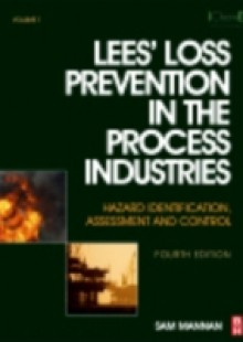 Обложка книги  - Lees' Loss Prevention in the Process Industries