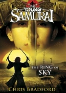 Обложка книги  - Ring of Sky (Young Samurai, Book 8)