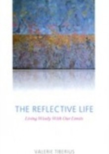 Обложка книги  - Reflective Life: Living Wisely With Our Limits