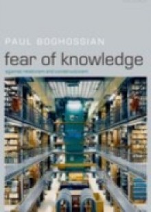 Обложка книги  - Fear of Knowledge: Against Relativism and Constructivism