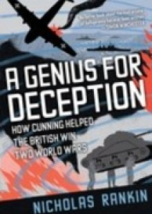 Обложка книги  - Genius for Deception: How Cunning Helped the British Win Two World Wars