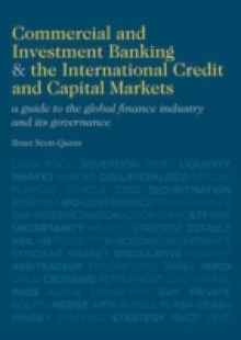 Обложка книги  - Commercial and Investment Banking and the International Credit and Capital Markets