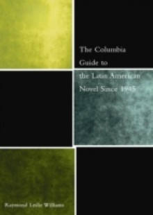 Обложка книги  - Columbia Guide to the Latin American Novel Since 1945