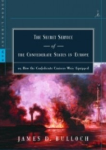Обложка книги  - Secret Service of the Confederate States in Europe