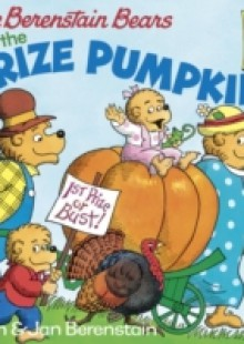 Обложка книги  - Berenstain Bears and the Prize Pumpkin