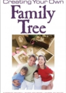 Обложка книги  - Complete Guide to Creating Your Own Family Tree
