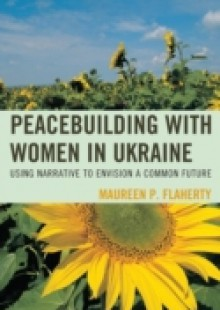 Обложка книги  - Peacebuilding with Women in Ukraine