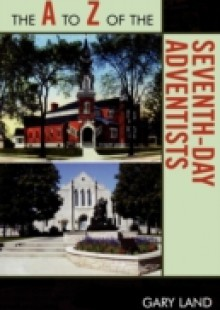 Обложка книги  - A to Z of the Seventh-Day Adventists