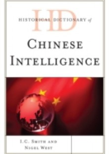 Обложка книги  - Historical Dictionary of Chinese Intelligence