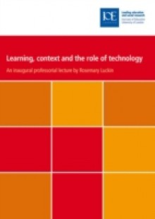Обложка книги  - Learning, context and the role of technology