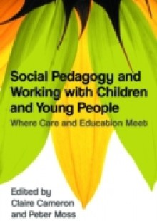 Обложка книги  - Social Pedagogy and Working with Children and Young People